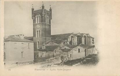 """/ CPA FRANCE 66 """"Perpignan, église Saint Jacques"""""""