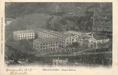 "/ CPA FRANCE 66 ""Amélie les Bains, hôpital Militaire"""