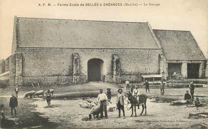 """/ CPA FRANCE 50 """"Créances, Ferme école de Bellée"""""""