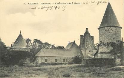 """/ CPA FRANCE 50 """"Canisy, château"""""""
