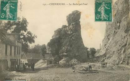 """/ CPA FRANCE 50 """"Cherbourg, la roche qui pend"""""""