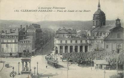 """/ CPA FRANCE 63 """"Clermont Ferrand, place de Jaude et rue Blatin"""""""