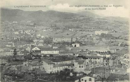 """/ CPA FRANCE 63 """"Clermont Ferrand, vue sur Fontgiève et les quatre routes"""""""