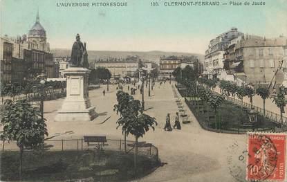 """/ CPA FRANCE 63 """"Clermont Ferrand, place de Jaude """""""
