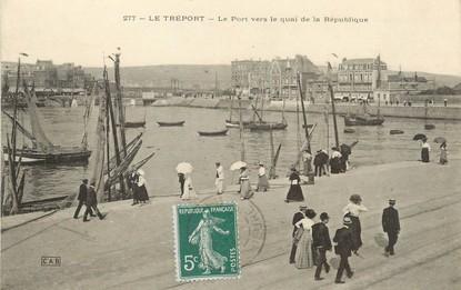 """/ CPA FRANCE 76 """"Le Tréport, le port vers le quai de la république"""""""