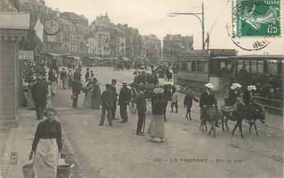 """/ CPA FRANCE 76 """"Le Tréport, sur le quai"""" / ÂNE"""