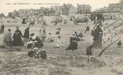 """/ CPA FRANCE 76 """"Le Tréport, la plage à marée haute"""""""