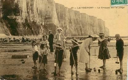 """/ CPA FRANCE 76 """"Le Tréport, le croquet sur la plage"""""""