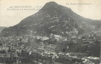 """/ CPA FRANCE 39 """"Saint Claude, vue générale et le Bayard"""""""