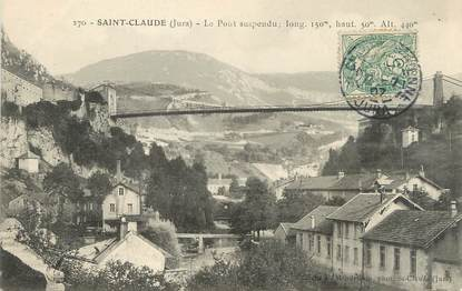 "/ CPA FRANCE 39 ""Saint Claude, le pont suspendu"""