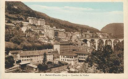 "/ CPA FRANCE 39 ""Saint Claude, quartier du viaduc"""