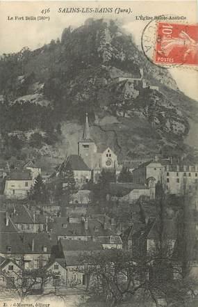 """/ CPA FRANCE 39 """"Salins les Bains, le fort Belin et l'église"""""""