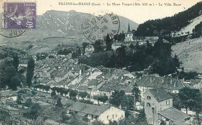 """/ CPA FRANCE 39 """"Salins les Bains, le Mont poupet, la ville basse"""""""