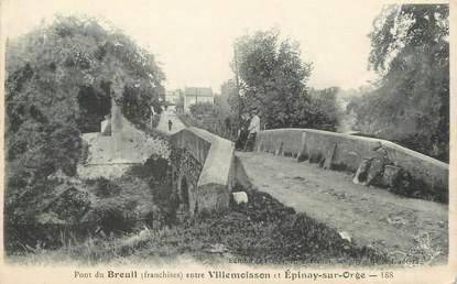 """/ CPA FRANCE 91 """"Pont de Breuil entre Villemoisson et Epinay sur Orge"""""""