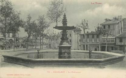 "CPA  FRANCE 81 ""Graulhet, la Fontaine"""