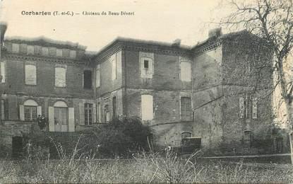 """CPA  FRANCE 82 """"Corbarieu, chateau de Beau Désert"""""""