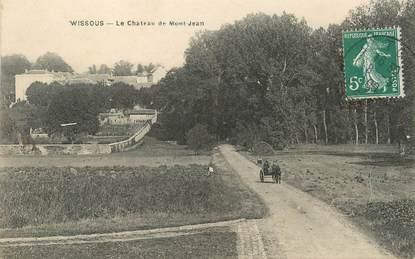"""/ CPA FRANCE 91 """"Wissous, le château de Mont Jean"""""""