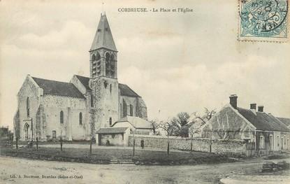 """/ CPA FRANCE 91 """"Corbreuse, la place et l'église"""""""