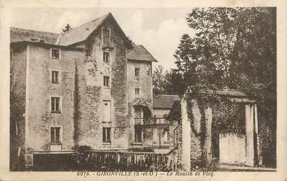"""/ CPA FRANCE 91 """"Gironville, le moulin de Vicq"""""""