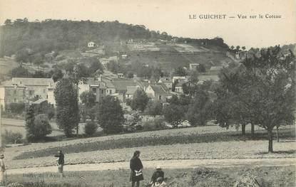 """/ CPA FRANCE 91 """"Le Guichet, vue sur le coteau"""""""