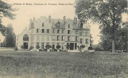 """/ CPA FRANCE 91 """"Fontenay les Briis, château de Soucy"""""""