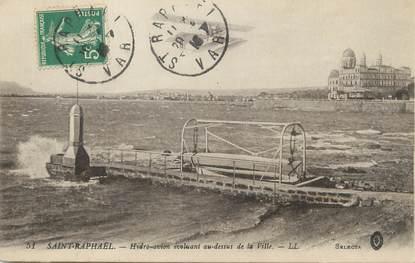 "/ CPA FRANCE 83 ""Saint Raphaël, hydro avion"""