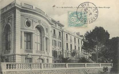 "/ CPA FRANCE 83 ""Saint Raphaël, façade du grand hôtel beau Rivage"""