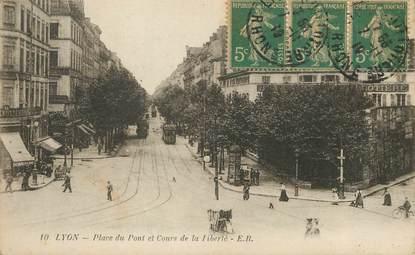 """/ CPA FRANCE 69 """"Lyon, place du pont et cours de la liberté"""""""