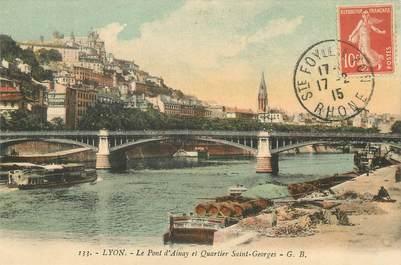 """/ CPA FRANCE 69 """"Lyon, le pont d'Ainay et quartier Saint Georges"""""""