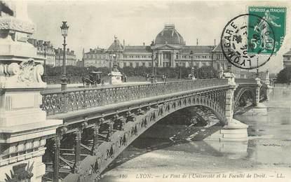 """/ CPA FRANCE 69 """"Lyon, le pont de l'université et la faculté de droit"""""""