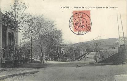 """/ CPA FRANCE 26 """"Nyons, av de la gare et route de la Croisière"""""""
