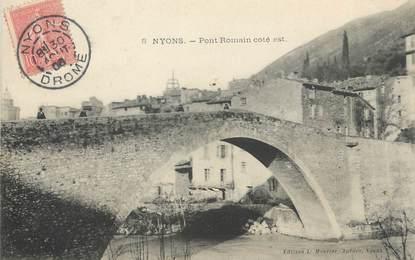 """/ CPA FRANCE 26 """"Nyons, pont Romain"""""""