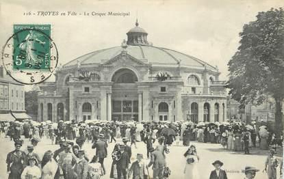"""/ CPA FRANCE 10 """"Troyes en fête, le cirque municipal"""""""