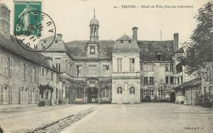 "/ CPA FRANCE 10 ""Troyes, hôtel de ville"""