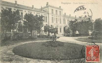 "/ CPA FRANCE 83 ""Draguignan, école normale d'institutrices"""