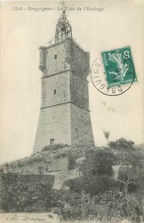 "/ CPA FRANCE 83 ""Draguignan, la tour de l'Horloge"""