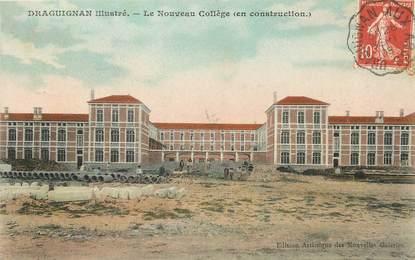 """/ CPA FRANCE 83 """"Draguignan, le nouveau collège"""""""