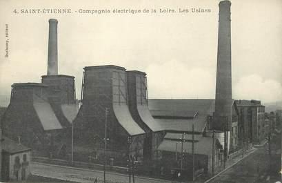 """CPA FRANCE 42 """"Saint Etienne, compagnie électrique de la loire, les Usines"""""""