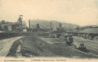 """CPA FRANCE 42 """"Saint Etienne,  Mines de la Loire, Puits Châtelus"""""""