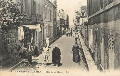 "/ CPA FRANCE 14  ""Langrune sur Mer, rue de la Mer """