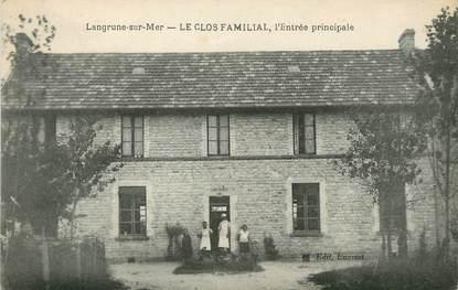 """/ CPA FRANCE 14  """"Langrune sur Mer, le clos Familial, l'entrée principale"""""""