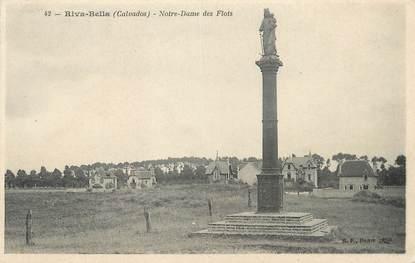 "/ CPA FRANCE 14 ""Riva Bella, Notre Dame des Flots"""