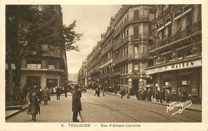 """CPA FRANCE 31 """"Toulouse, rue d'Alsace Lorraine"""""""