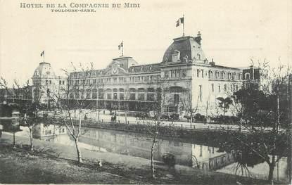 """CPA FRANCE 31 """"Toulouse, Hotel de la Compagnie du Midi"""""""