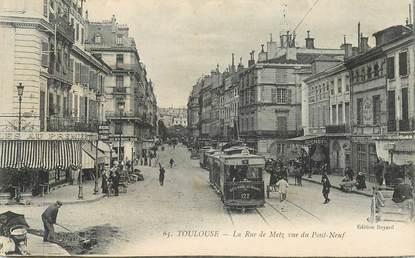 """CPA FRANCE 31 """"Toulouse, la rue de Metz"""" / TRAMWAY"""