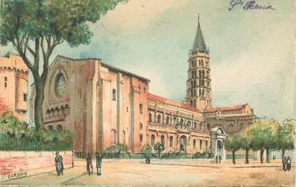 """CPA FRANCE 31 """"Toulouse, Basilique Saint Sernin """" / BARRE DAYEZ"""
