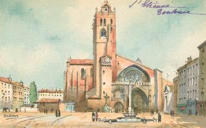 """CPA FRANCE 31 """"Toulouse, cathédrale Saint Etienne """" / BARRE DAYEZ"""