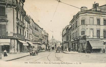 """CPA FRANCE 31 """"Toulouse, Rue du Faubourg Saint Etienne"""""""