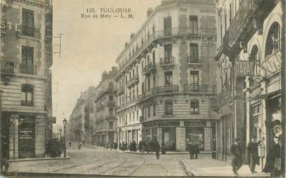 "CPA FRANCE 31 ""Toulouse, Rue de Metz """