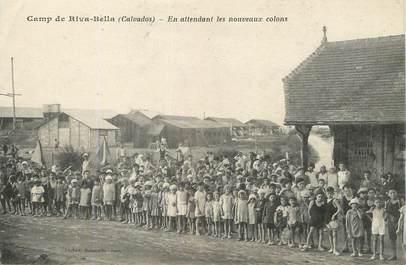 """/ CPA FRANCE 14 """"Camp de Riva Belle, en attendant les nouveaux colons"""""""